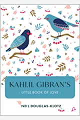 Kahlil Gibran's Little Book of Love Paperback