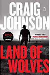 Land of Wolves: A Longmire Mystery (Walt Longmire Mysteries Book 15) Kindle Edition