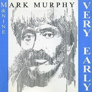 best sneakers 97ae4 833be Mark Murphy, & Nine - Very Early - Amazon.com Music