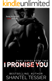 I Promise You: A Dark High School Bully Romance (Dare Series Book 2)