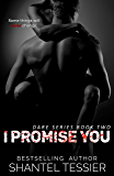 I Promise You (Dare Series Book 2) (English Edition)