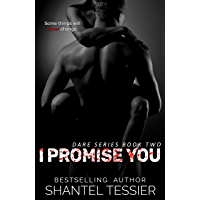 I Promise You: A Dark High School Bully Romance (Dare Series Book 2) (English Edition)