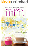The Heartbreak Cafe (Lakeview Contemporary Romance Book 1)