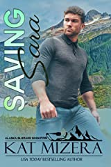 Saving Sara (Alaska Blizzard Book 5) Kindle Edition