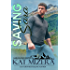 Saving Sara (Alaska Blizzard Book 5)