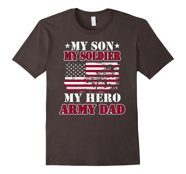 a95fb674 My Army Photos My Army: My Army Dad T-Shirt My Son-My Soldier-My