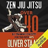 Zen Jiu Jitsu: Over 40