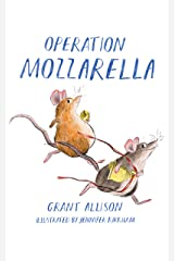 Operation Mozzarella Kindle Edition