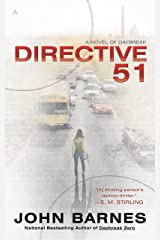 Directive 51 (A Novel of Daybreak Book 1) Kindle Edition
