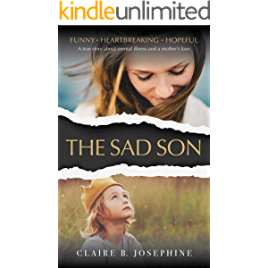The Sad Son: A surprisingly funny story about mental illness and a mother's love