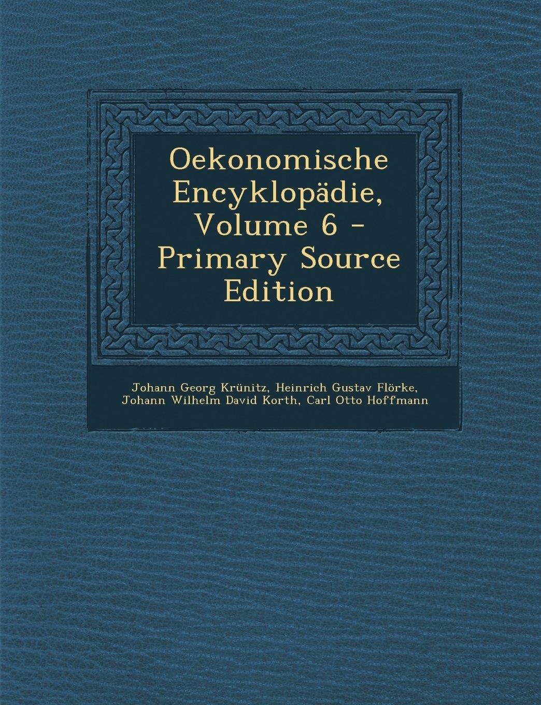 Download Oekonomische Encyklopadie, Volume 6 (German Edition) ebook