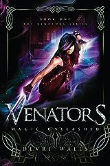 Venators: Magic Unleashed Kindle Edition