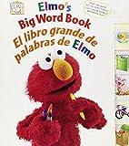 Elmo's Big Word Book/El Libro Grande de Palabras de Elmo (Sesame Street Elmo's World (Board Books))