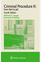Examples & Explanations for Criminal Procedure II: From Bail to Jail (Examples & Explanations Series) Kindle Edition