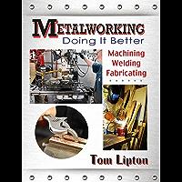 Metalworking: Doing It Better