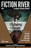 Fiction River: Alchemy & Steam (Fiction River: An Original Anthology Magazine Book 13)
