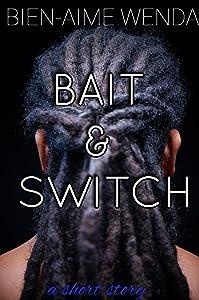 BAIT & SWITCH (The KoKo Series Book 3)