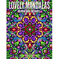 Coloring Books for Adults | Lovely Mandala: Adult Coloring Book Stress Relieving Design Featuring Relaxing Mandala Coloring Pattern for Adult Relaxation and Alternative Meditation