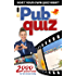 Pub Quiz: 2000 questions for the whole family