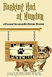 Barking Mad at Murder: A Frankie Chandler Pet Psychic Mystery (Frankie Chandler, Pet Psychic Mysteries Book 1)