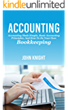 Accounting: Accounting made simple, basic accounting principles, and how to do your own bookkeeping (English Edition)