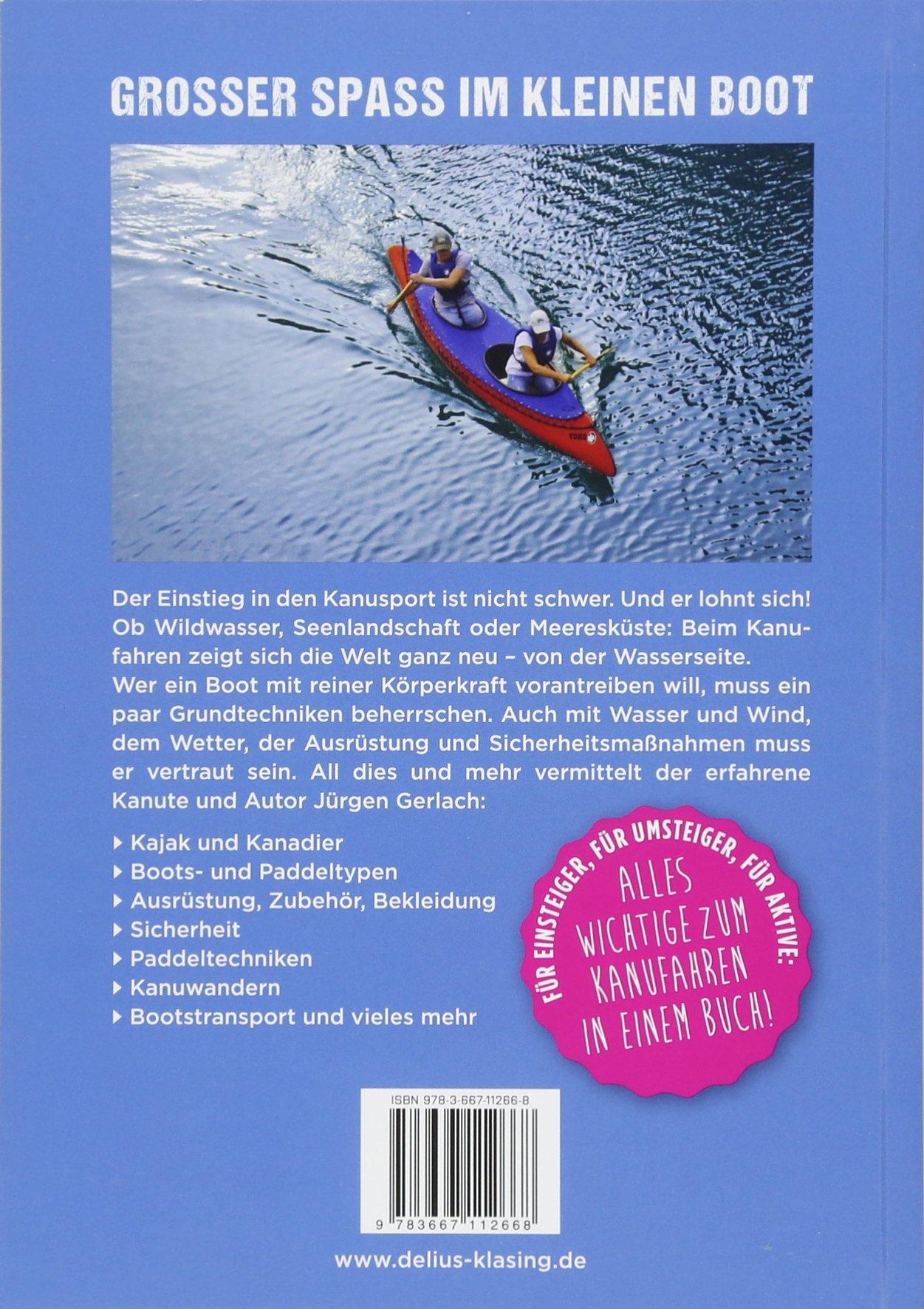 Kanufahren Perfekt paddeln mit Kajak und Kanadier Fahrtechnik Ausrüstung Buch Bootsport