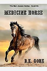 Medicine Horse (Ben Jensen series Book 3)