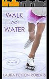 Walk on Water (English Edition)