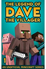 The Legend of Dave the Villager 1: An Unofficial Minecraft Novel Kindle Edition