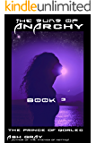 The Suns of Anarchy: space dragon girl becomes space dragon woman (The Prince of Qorlec Book 3)