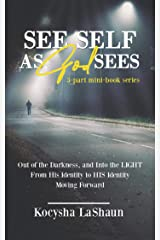 See Self as God Sees Kindle Edition