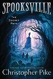 The Secret Path (Spooksville Book 1) (English Edition)