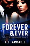 Forever & Ever (The Sterlings Series Book 3)