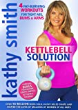Kathy Smith: Kettlebell Solution [DVD]