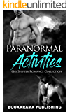 Paranormal Activities: Gay Shifter Romance Collection
