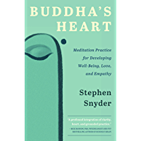 Buddha's Heart: Meditation Practice for Developing Well-Being, Love, and Empathy (English Edition)