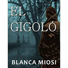 EL GIGOLÓ (Spanish Edition) Aug 2, 2014