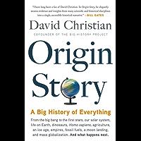Origin Story: A Big History of Everything (English Edition)