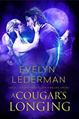 A Cougar's Longing (The Shifters of Eclipse Book 1) Kindle Edition