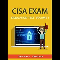 CISA  EXAM SIMULATION TEST VOLUME I