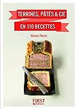 Petit Livre de - Terrines, pâtés & cie en 110 recettes