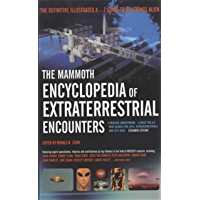 The Mammoth Encyclopedia of Extraterrestrial Encounters (Mammoth Books) (English Edition)