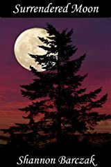 Surrendered Moon: The Hidden Realm Series Book Six Kindle Edition