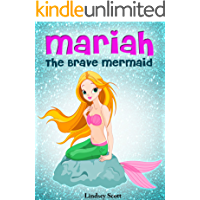 Books for Kids: Mariah the Brave Mermaid (Children's Books, Kids Books, Bedtime Stories For Kids) Mermaid Book (Mermaid Stories: Kids Fantasy Books 1)