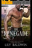 The Renegade (Rebel Hearts Book 1)