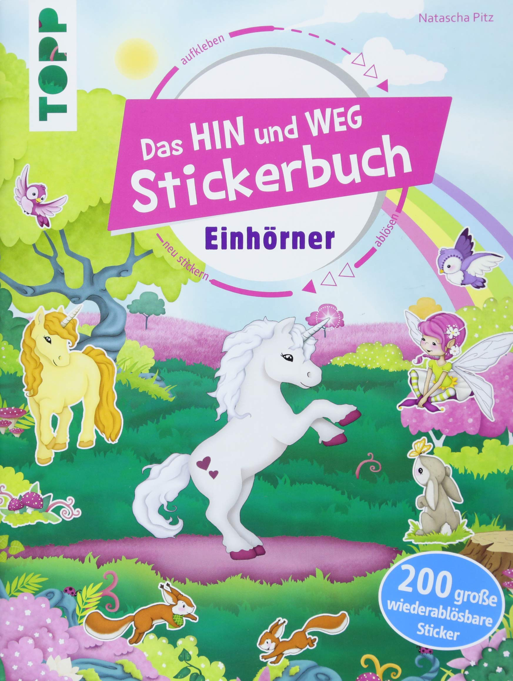 Das Hin-und-weg-Stickerbuch. Einhörner: Mit über 200 wiederablösbaren großen Stickern