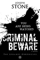 Criminal Beware (The Lykanos Chronicles Book 1) Kindle Edition