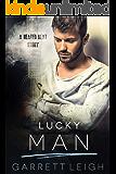 Lucky Man: A Heated Beat Story