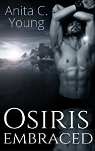 Osiris Embraced: A Jamal Nejem Novel (Architects Of Lore Book 4)