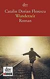 Wunderzeit: Roman